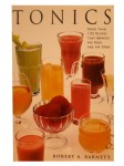 Tonics by Robert A. Barnett